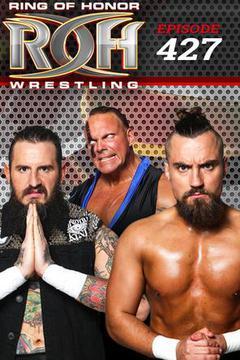 ROH Wrestling: Episode #427