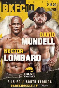 BKFC 10: Hector Lombard vs David Mundell