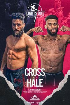 Lights Out Championship 7: Cross vs Hale