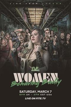 EVE Pro Wrestling: Woman Behaving Badly
