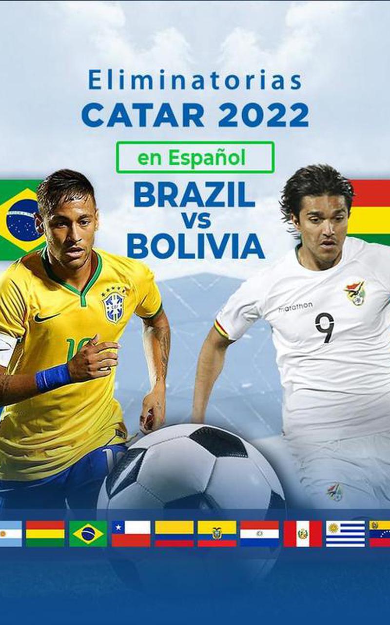 Eliminatorias Catar 2022 Brasil Vs Bolivia Official Ppv Live Stream Fite