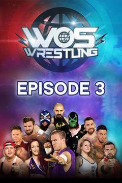 World of Sport Wrestling, Episode 3