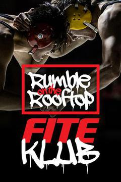 Rumble on the Rooftop FITE Klub
