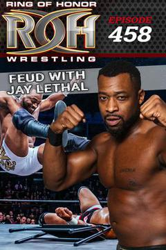 ROH Wrestling: Episode #458
