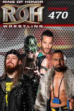 ROH Wrestling: Episode #470