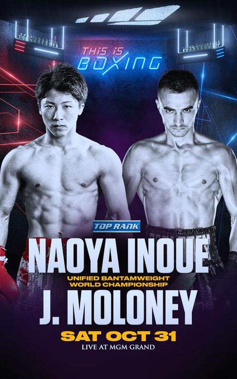 Top Rank Naoya Inoue Vs Jason Moloney Official PPV