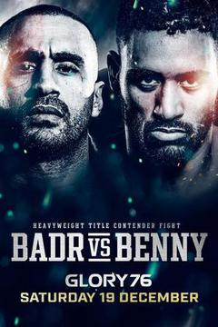 Glory 76: Badr vs Benny