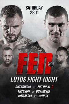 FEN 31: Lotos Fight Night