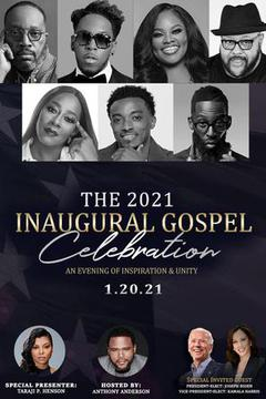 The 2021 Inaugural Gospel Celebration: An Evening of Celebration and Unity