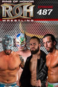 ROH Wrestling: Episode #487