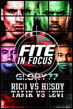 FITE In Focus: Glory 77