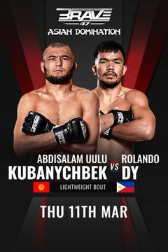 Brave 47: Abdysalam Kubanychiev vs Rolando Dy