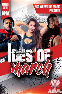 Pro Wrestling Magic: The Ides of March