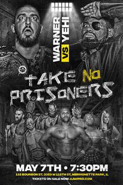 AAW Pro Wrestling: Take No Prisoners