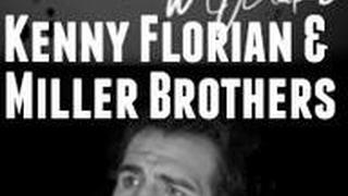 Kenny Florian & Miller Brothers