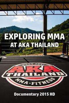 Exploring MMA at AKA Thailand