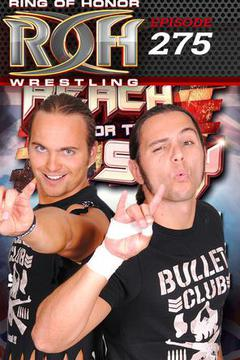 #1: ROH Wrestling: Episode #275