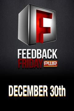 PWR Feedback Friday - December 30, 2016