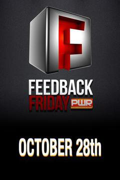 PWR Feedback Friday - October 28, 2016