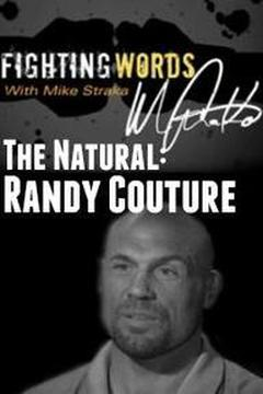 The Natural: Randy Couture
