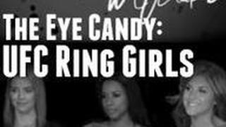 The Eye Candy: UFC Ring Girls