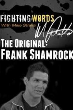The Original: Frank Shamrock
