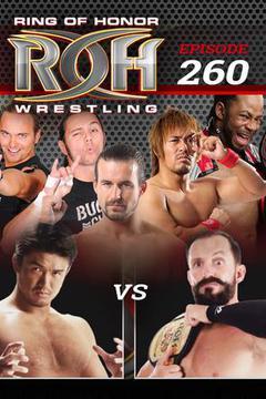 #2: ROH Wrestling: Episode #260