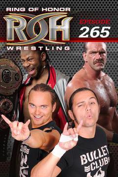 ROH Wrestling: Episode #265