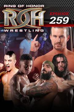 #3: ROH Wrestling: Episode #259
