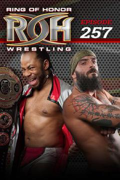 ROH Wrestling: Episode #257