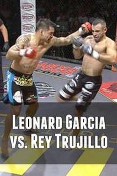 Leonard Garcia vs. Rey Trujillo