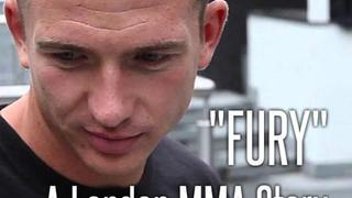 "A London MMA Story ""Fury"" Part 1"