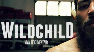 WILDCHILD: MMA Documentary