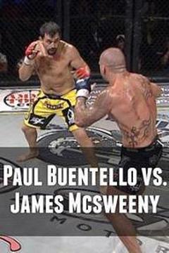Paul Buentello vs. James Mcsweeny