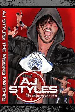 #1: AJ Styles: The Missing Matches