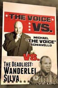 The Deadliest: Wanderlei Silva