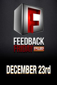 PWR Feedback Friday - December 23, 2016