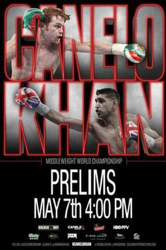 #2: Canelo vs Khan Prelims