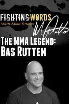 #3: The MMA Legend: Bas Rutten