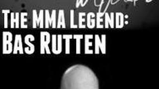 The MMA Legend: Bas Rutten