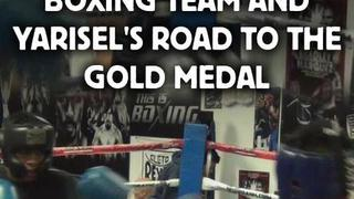 Las Vegas Cuban Boxing Team And Yarisel'S Road To The Gold Medal