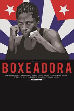 BOXEADORA - Documentary on Women Boxing in Cuba