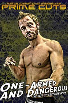 PRIME Cuts: Gregory Iron - One Armed & Dangerous