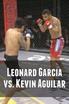 Leonard Garcia vs. Kevin Aguilar