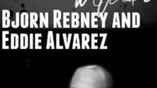 Bjorn Rebney and Eddie Alvarez