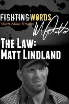 The Law: Matt Lindland