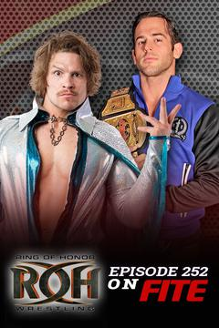 #2: ROH Wrestling: Episode #252
