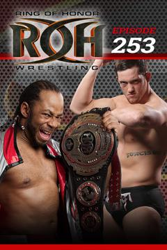 #3: ROH Wrestling: Episode #253