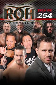 #3: ROH Wrestling: Episode #254