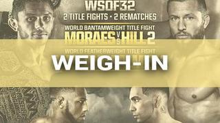 WSOF 32: Weigh In